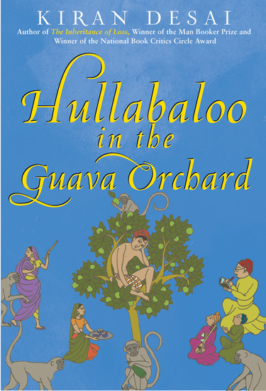 Hullabaloo in the Guava Orchard - A Novel - cover