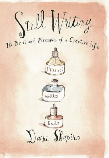 Still Writing - The Perils and Pleasures of a Creative Life - cover