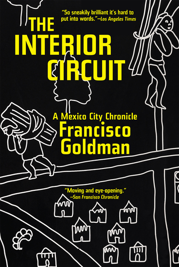 The Interior Circuit - A Mexico City Chronicle - cover