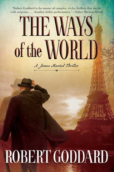 The Ways of the World - A James Maxted Thriller - cover