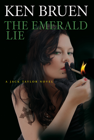 The Emerald Lie - A Jack Taylor Novel - cover