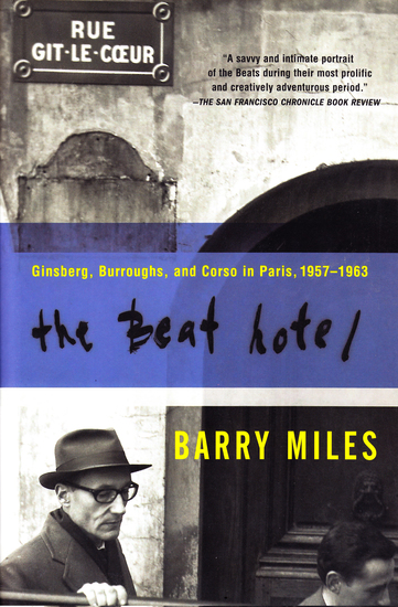 The Beat Hotel - Ginsberg Burroughs and Corso in Paris 1957-1963 - cover
