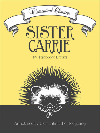 Clementine Classics: Sister Carrie by Theodore Dreiser - cover
