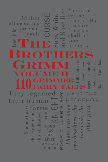 The Brothers Grimm Volume 2: 110 Grimmer Fairy Tales - cover