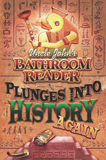 Uncle John's Bathroom Reader Plunges into History Again - cover