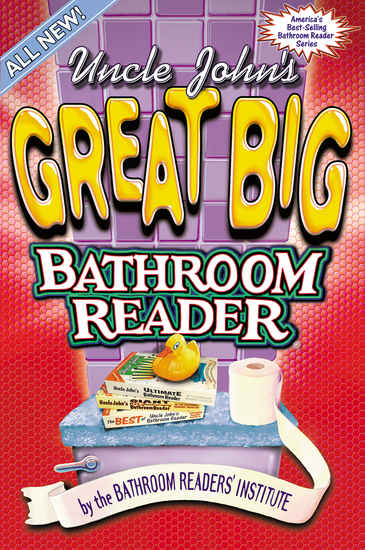 Uncle John's Great Big Bathroom Reader - cover