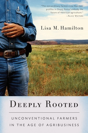 Deeply Rooted - Unconventional Farmers in the Age of Agribusiness - cover