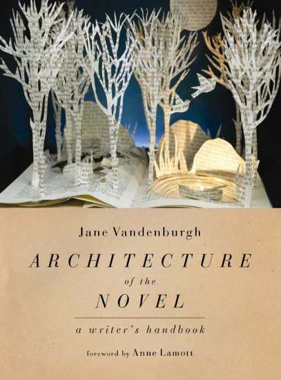 Architecture of the Novel - A Writer's Handbook - cover