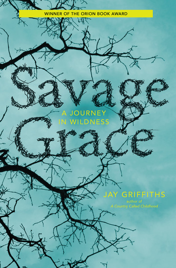 Savage Grace - A Journey in Wildness - cover