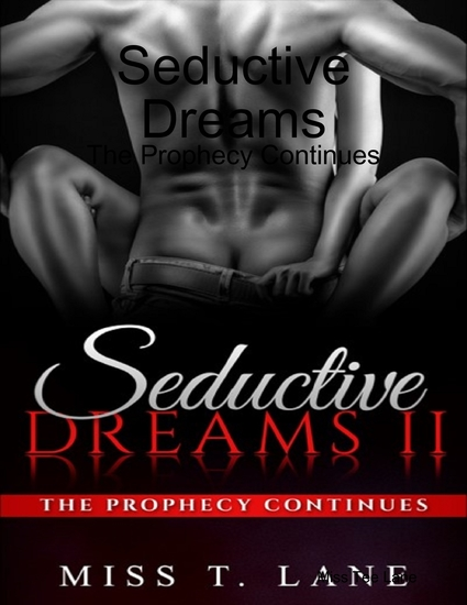Seductive Dreams: The Prophecy Continues - cover