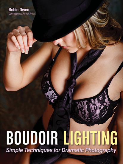 Boudoir Lighting - Simple Techniques for Dramatic Photography - cover