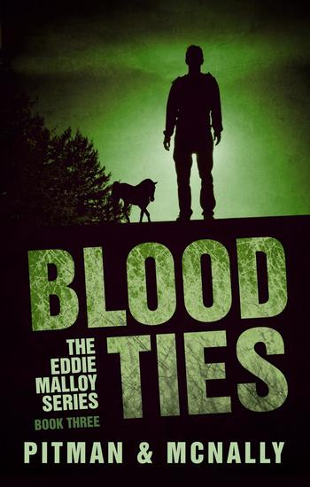 Blood Ties - The Eddie Malloy series #3 - cover