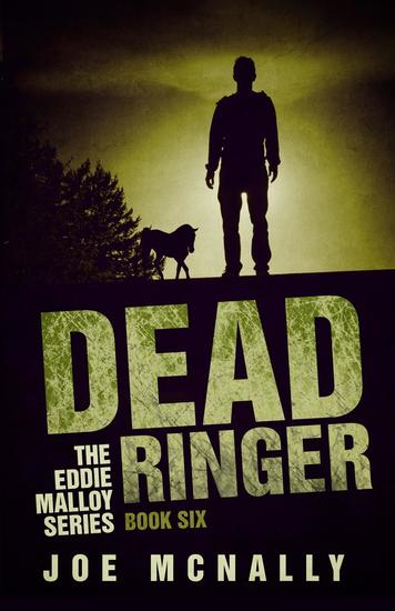 Dead Ringer - The Eddie Malloy series #6 - cover