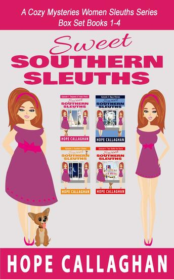 Sweet Southern Sleuths Cozy Mysteries Box Set 1 (Books 1-4) - cover