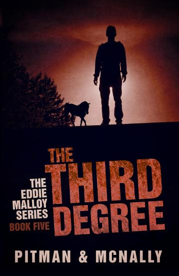 The Third Degree - The Eddie Malloy series #5 - cover
