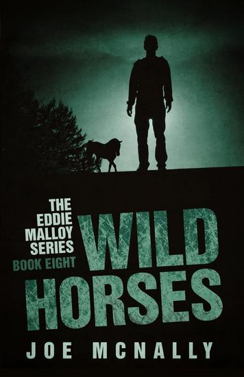 Wild Horses - The Eddie Malloy series #8 - cover