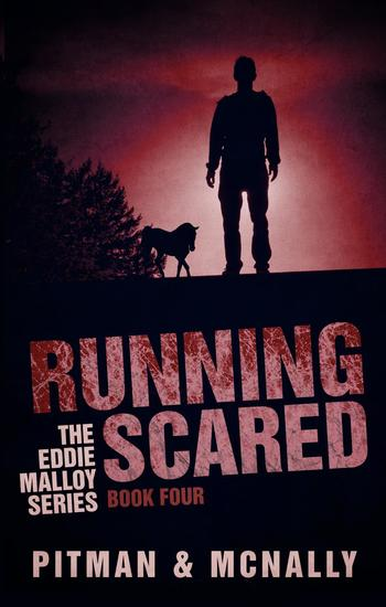 Running Scared - The Eddie Malloy series #5 - cover