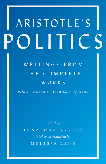 Aristotle's Politics - Writings from the Complete Works: Politics Economics Constitution of Athens - cover