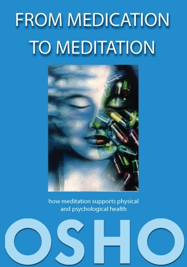 From Medication to Meditation - How meditation supports physical and psychological health - cover