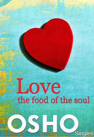Love – the Food of the Soul - cover