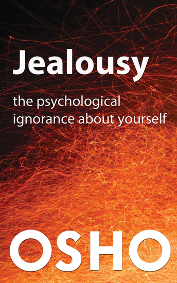 Jealousy - The Psychological Ignorance about Yourself - cover