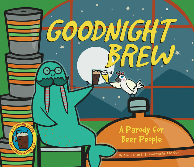 Goodnight Brew - A Parody for Beer People - cover