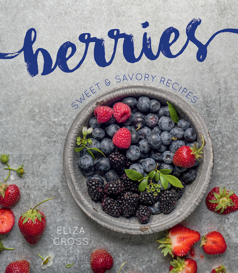 Berries - Sweet & Savory Recipes - cover