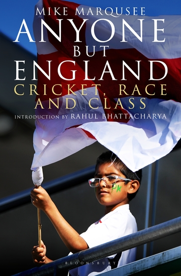 Anyone but England - Cricket Race and Class - cover