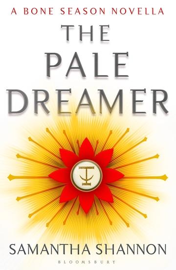 The Pale Dreamer - A Bone Season novella - cover