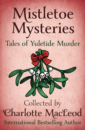 Mistletoe Mysteries - Tales of Yuletide Murder - cover
