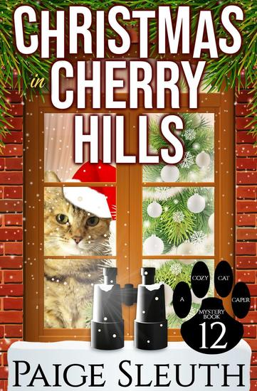 Christmas in Cherry Hills - Cozy Cat Caper Mystery #12 - cover