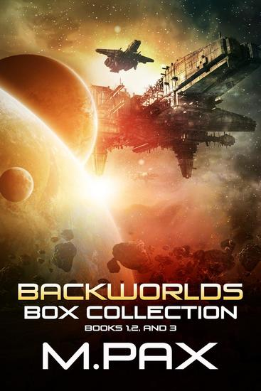 Backworlds Box Collection: Books 1 2 and 3 - The Backworlds - cover