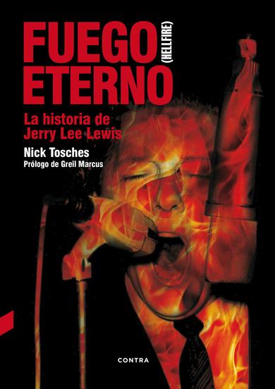 Fuego eterno - La historia de Jerry Lee Lewis - cover