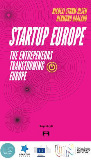 Startup Europe - The entrepreneurs transforming Europe - cover
