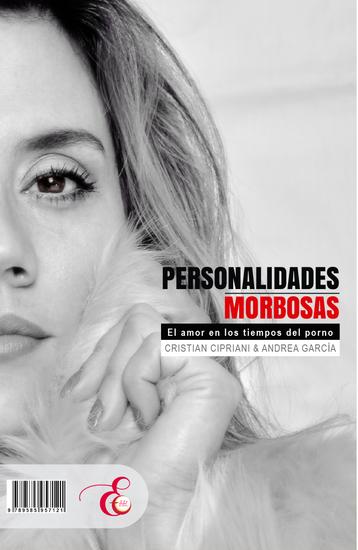 Personalidades Morbosas - El amor en los tiempos del porno - cover