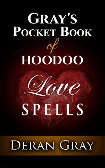 Gray's Pocket Book of Hoodoo Love Spells - Gray's Pocket Book of Hoodoo #1 - cover