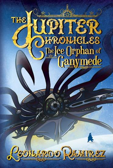 The Ice Orphan of Ganymede - The Jupiter Chronicles #2 - cover