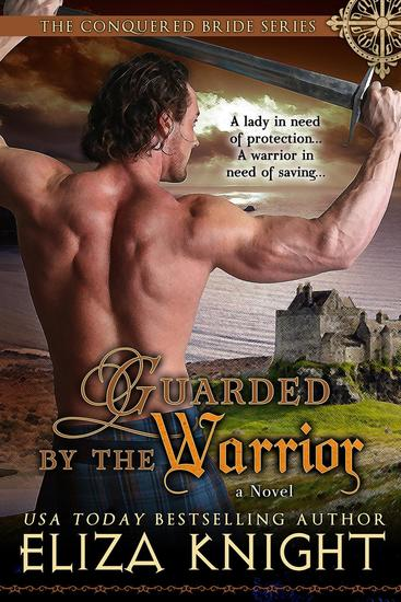 Guarded by the Warrior - The Conquered Bride Series - cover