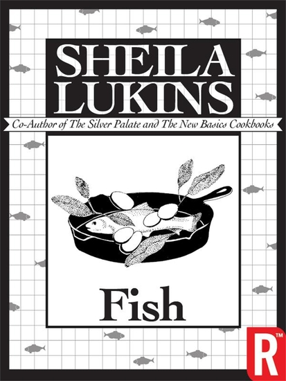 Fish (Sheila Lukins Short eCookbooks) - cover