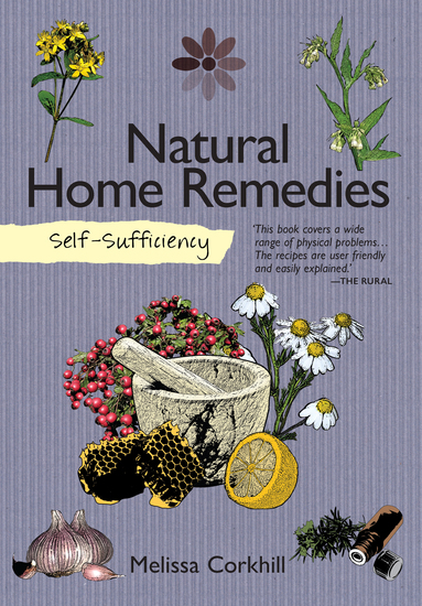 Self-Sufficiency: Natural Home Remedies - cover
