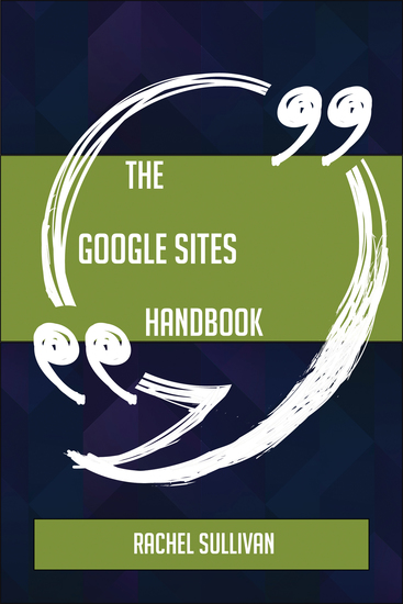The Google Sites Handbook - Everything You Need To Know About Google Sites - cover