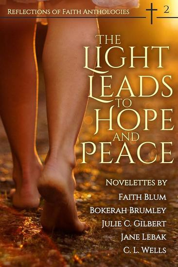 The Light Leads to Hope and Peace - Reflections of Faith #2 - cover