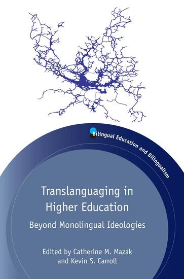 Translanguaging in Higher Education - Beyond Monolingual Ideologies - cover