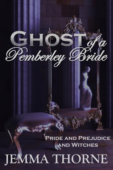 Ghost of a Pemberley Bride - Lizzy Bennet Ghost Hunter #4 - cover