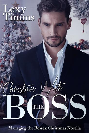 Christmas With the Boss - Managing the Bosses Series - cover