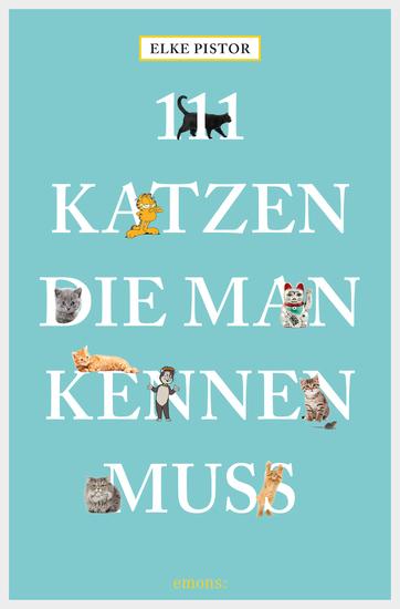 111 Katzen die man kennen muss - cover