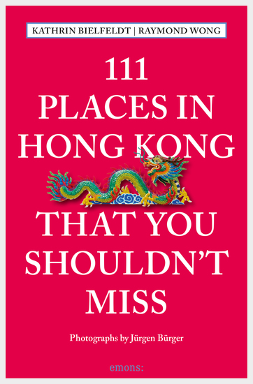 111 Places in Hong Kong that you shouldn't miss - cover