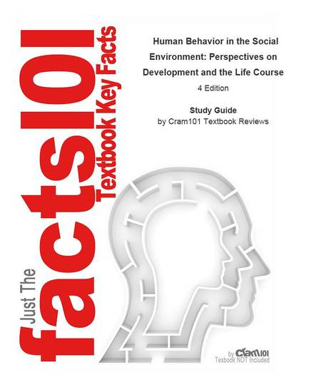 Human Behavior in the Social Environment Perspectives on Development and the Life Course - cover