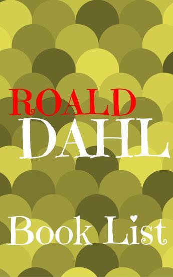 The Book List Roald Dahl - The Book List #9 - cover