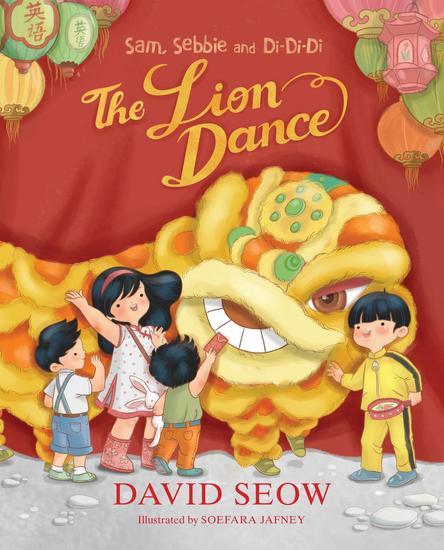 Sam Sebbie and Di-Di-Di: The Lion Dance - Sam Sebbie and Di-Di-Di #5 - cover